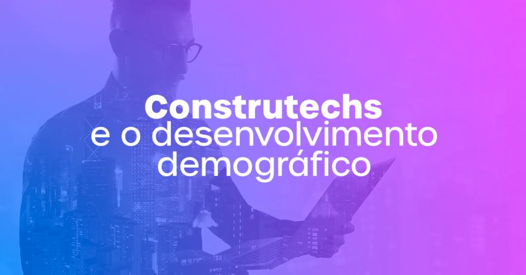Construtechs