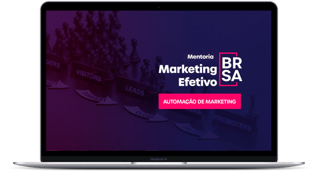 Mentoria do Marketing Efetivo - Automação de Marketing