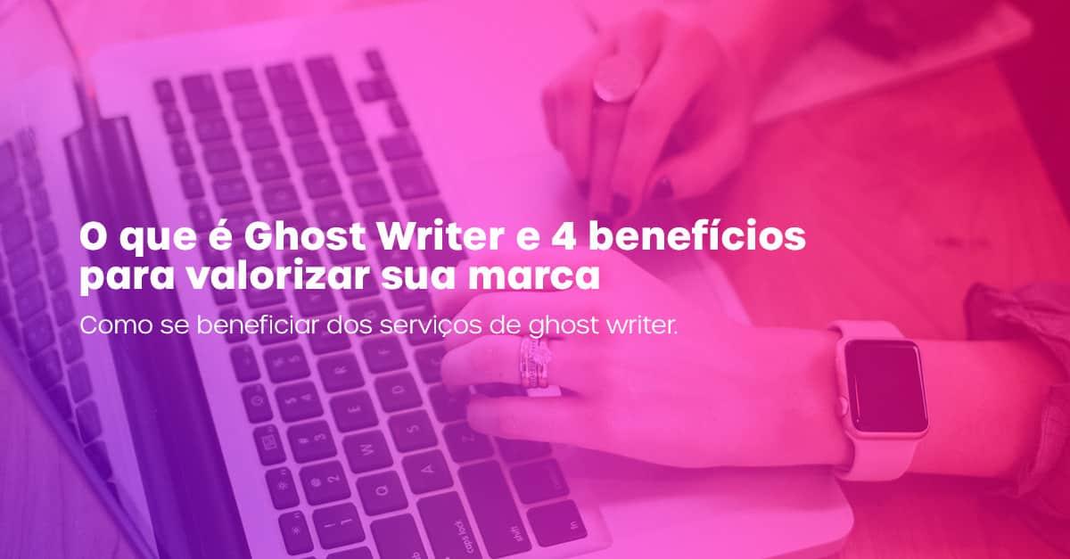 O que é Ghost Writer
