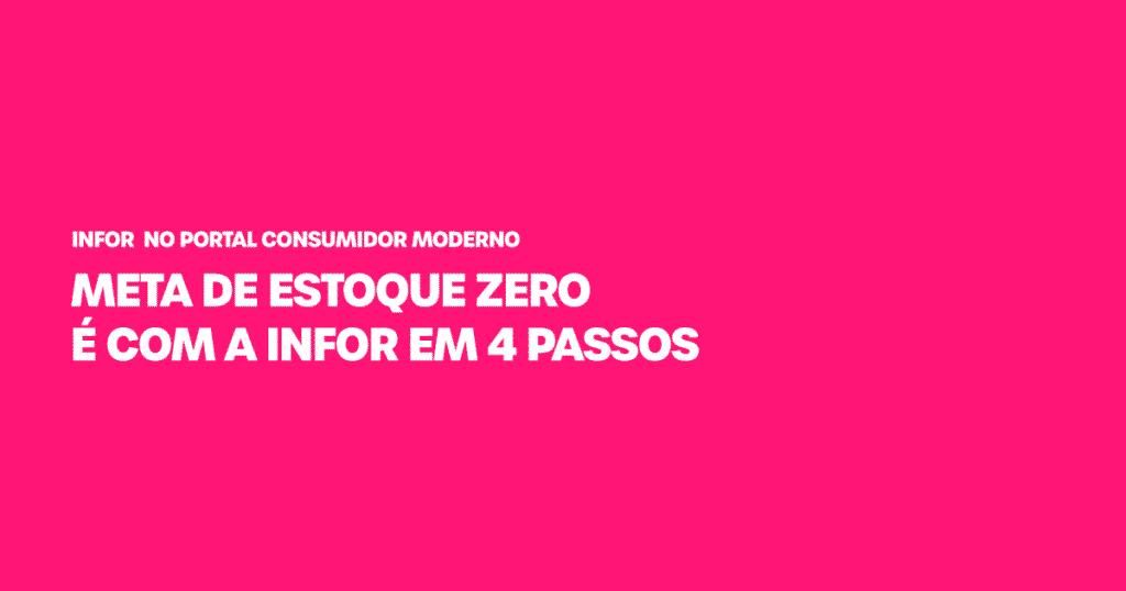 Infor na mídia - meta de estoque zero em 4 passos