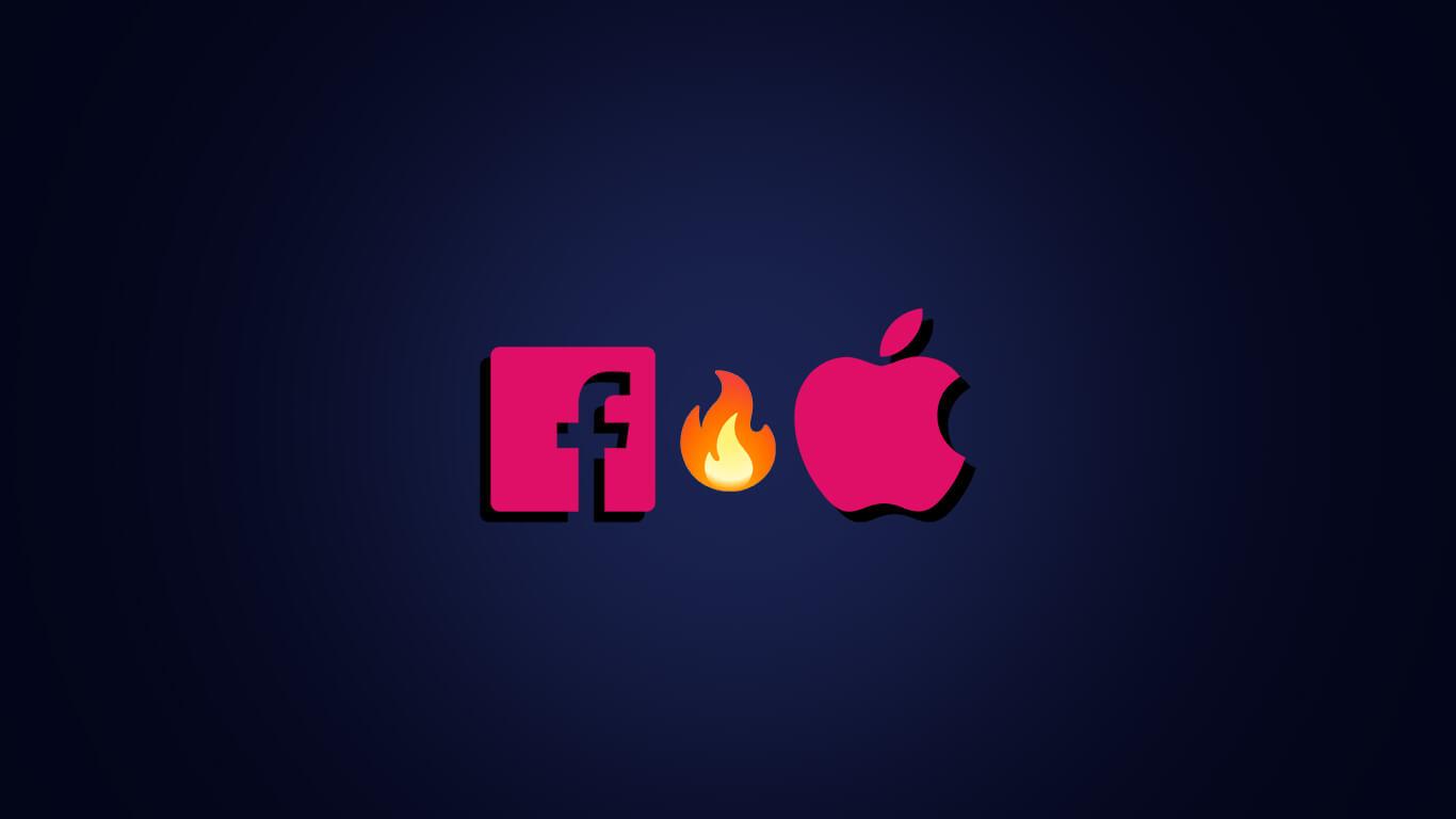 Facebook x Apple: como evitar que a briga entre as gigantes atrapalhe a sua campanha de marketing?